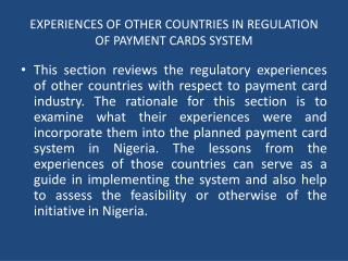 EXPERIENCES OF OTHER COUNTRIES IN REGULATION OF PAYMENT CARDS SYSTEM