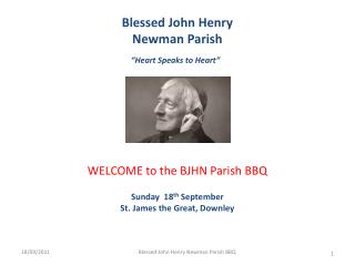 Blessed John Henry Newman Parish    Heart Speaks to Heart