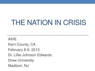 The nation in crisis