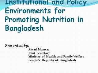 Institutional and Policy Environments for Promoting Nutrition in Bangladesh