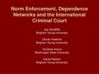 Norm Enforcement, Dependence Networks and the International Criminal Court