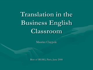 Translation in the  Business English Classroom