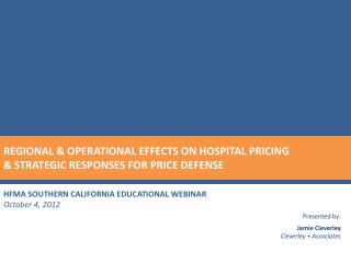 HFMA SOUTHERN CALIFORNIA EDUCATIONAL WEBINAR October 4, 2012