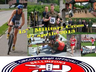 15 Military Cross  27 aprile 2013