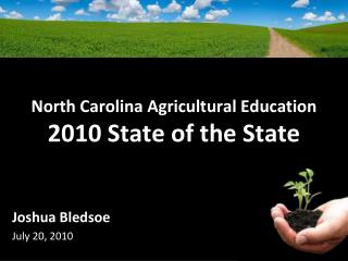 North Carolina Agricultural Education 2010 State of the State