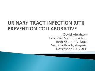 URINARY TRACT INFECTION UTI PREVENTION COLLABORATIVE