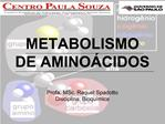 METABOLISMO DE AMINO CIDOS