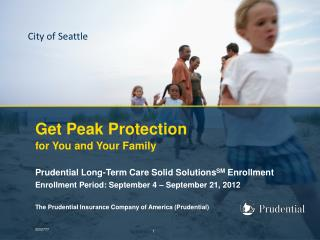Get Peak Protection  for You and Your Family