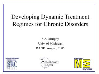 Developing Dynamic Treatment Regimes for Chronic Disorders