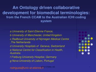 An Ontology driven collaborative development for biomedical terminologies: from the French CCAM to the Australian ICHI c
