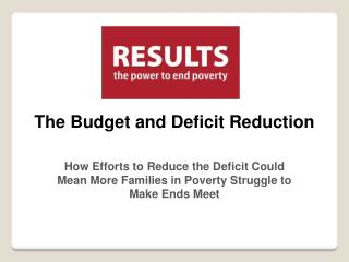 The Budget and Deficit Reduction
