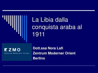 La Libia dalla conquista araba al 1911