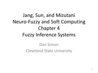Jang, Sun, and Mizutani Neuro-Fuzzy and Soft Computing Chapter 4 Fuzzy Inference Systems