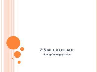 2:Stadtgeografie