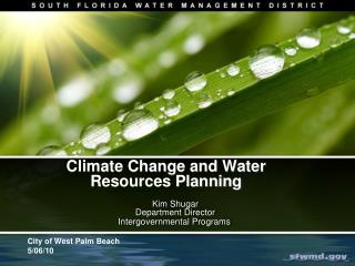Climate Change and Water Resources Planning