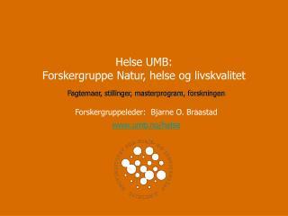 Helse UMB: Forskergruppe Natur, helse og livskvalitet