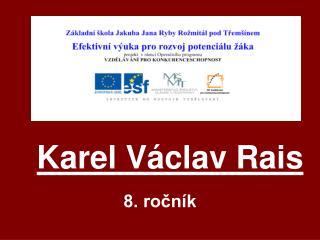 Karel V clav Rais