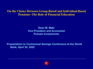 On the Choice Between Group-Based and Individual-Based Pensions--The Role of Financial Education