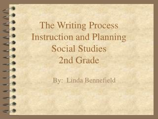 The Writing Process Instruction and Planning Social Studies 2nd Grade