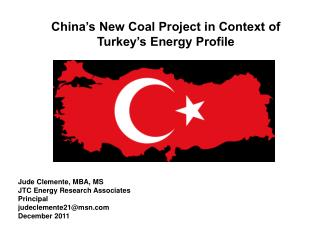 China s New Coal Project in Context of  Turkey s Energy Profile