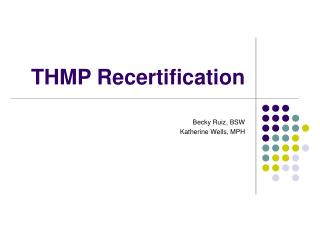 THMP Recertification