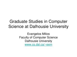 Graduate Studies in Computer Science at Dalhousie University