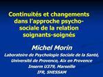 Continuit s et changements dans l approche psycho-sociale de la relation soignants-soign s
