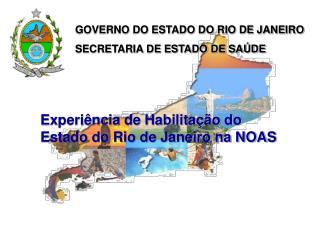 Experi ncia de Habilita  o do Estado do Rio de Janeiro na NOAS