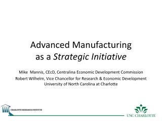 Advanced Manufacturing as a Strategic Initiative