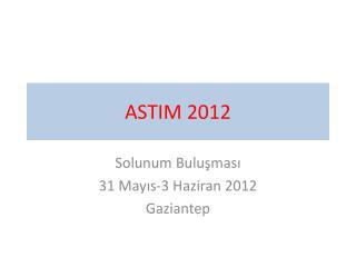 ASTIM 2012