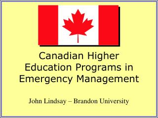 Canadian Higher Education Programs in  Emergency Management