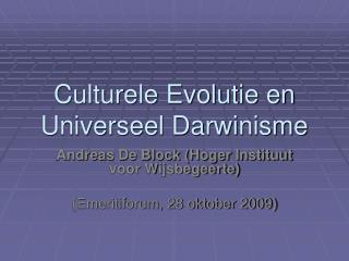 Culturele Evolutie en Universeel Darwinisme