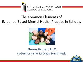 The Common Elements of  Evidence-Based Mental Health Practice in Schools