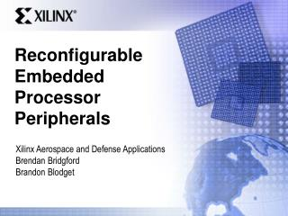 Reconfigurable Embedded Processor Peripherals