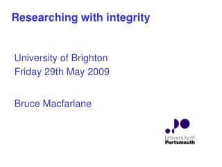 Researching with integrity    University of Brighton