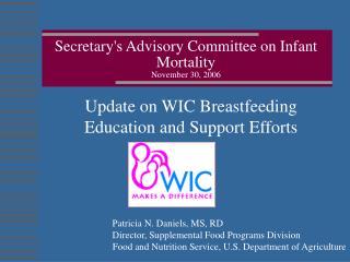 Secretarys Advisory Committee on Infant Mortality November 30, 2006