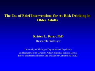 The Use of Brief Interventions for At-Risk Drinking in Older Adults