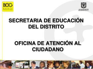 SECRETARIA DE EDUCACI N DEL DISTRITO