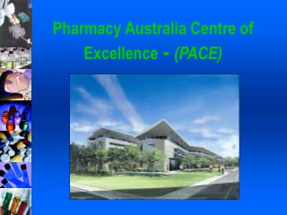 Pharmacy Australia Centre of Excellence - PACE