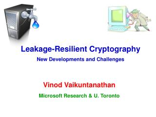 Leakage-Resilient Cryptography