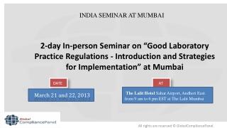"India Seminar 2013 on ""Good Laboratory Practice Regulations"