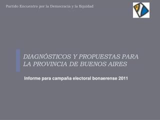 DIAGN STICOS Y PROPUESTAS PARA LA PROVINCIA DE BUENOS AIRES