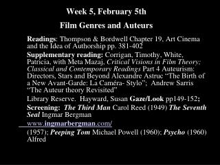 Week 5, February 5th  Film Genres and Auteurs