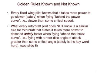 Golden Rules Known and Not Known