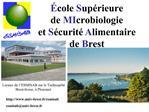 cole Sup rieure  de MIcrobiologie  et S curit  Alimentaire de Brest