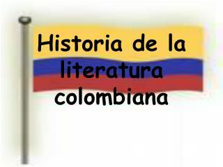 Historia de la literatura colombiana