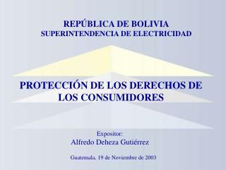Expositor: Alfredo Deheza Guti rrez