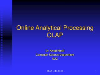 Online Analytical Processing  OLAP