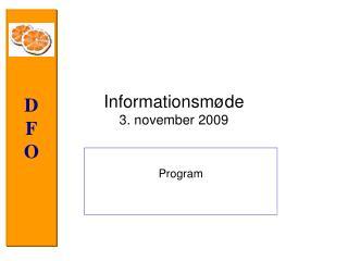 Informationsm de 3. november 2009