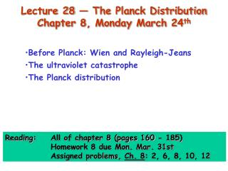 Lecture 28   The Planck Distribution  Chapter 8, Monday March 24th